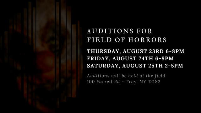 Field of Horrors Auditions 2018